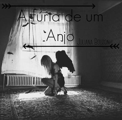 Fanfic / Fanfiction A fúria de um Anjo H.S