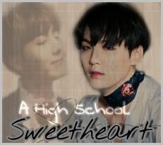 Fanfic / Fanfiction A High School Sweetheart
