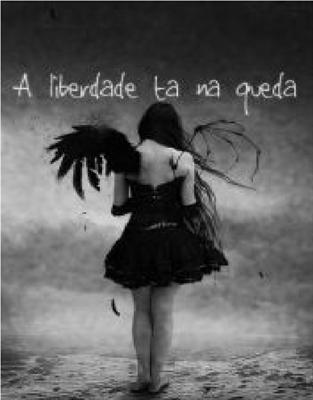 Fanfic / Fanfiction A Liberdade Está Na Queda