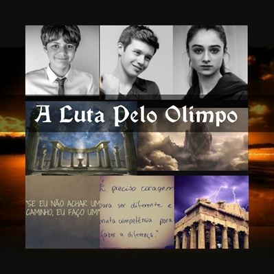 Fanfic / Fanfiction A luta Pelo Olimpo
