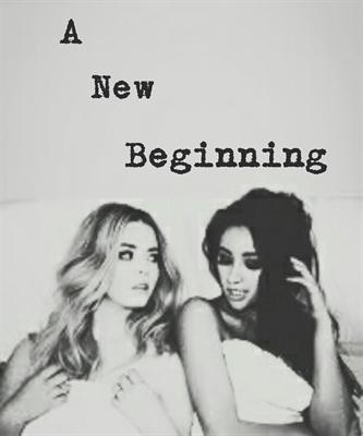 Fanfic / Fanfiction A New Beginning