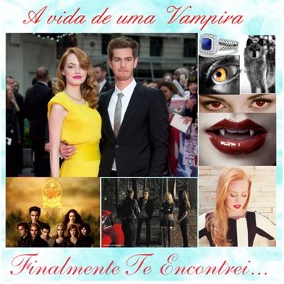 Fanfic / Fanfiction A Vida de Uma Vampira