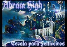 Fanfic / Fanfiction Abram High, escola para feiticeiros ( Interativa ) ( Março )
