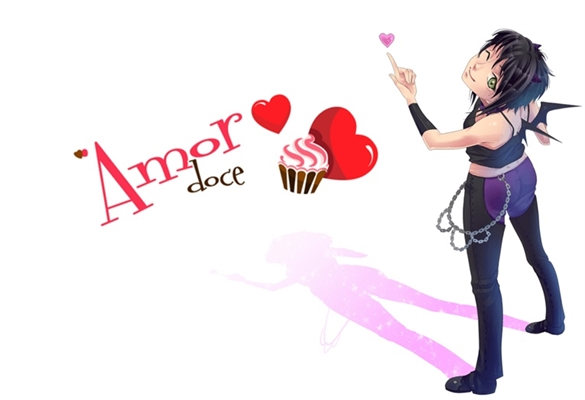 Fanfic / Fanfiction Amor doce-Um doce amor...Nem tanto(Interativa)