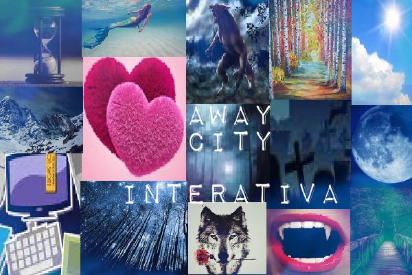 Fanfic / Fanfiction Away City - Interativa