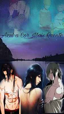 Fanfic / Fanfiction Azul a Cor Mais Quente - Hiatus