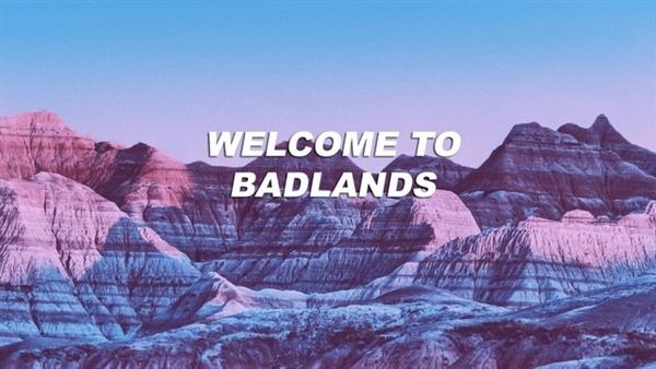 Fanfic / Fanfiction Badlands - Interativa