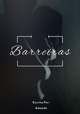 Fanfic / Fanfiction Barreiras