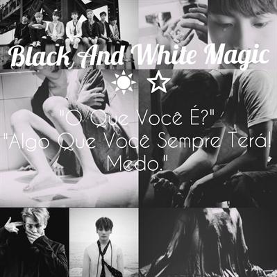 Fanfic / Fanfiction Black magic and white magic⭐☀