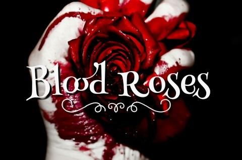 Fanfic / Fanfiction Blood Roses
