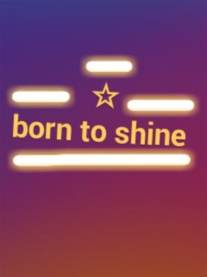 Fanfic / Fanfiction Born to shine