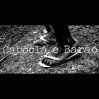 Fanfic / Fanfiction Cabocla e Barão