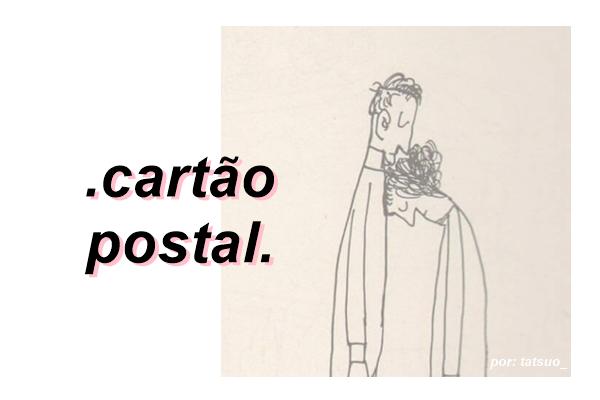 Fanfic / Fanfiction Cartão postal.