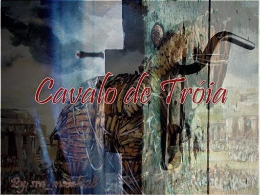 Fanfic / Fanfiction Cavalo de Troia