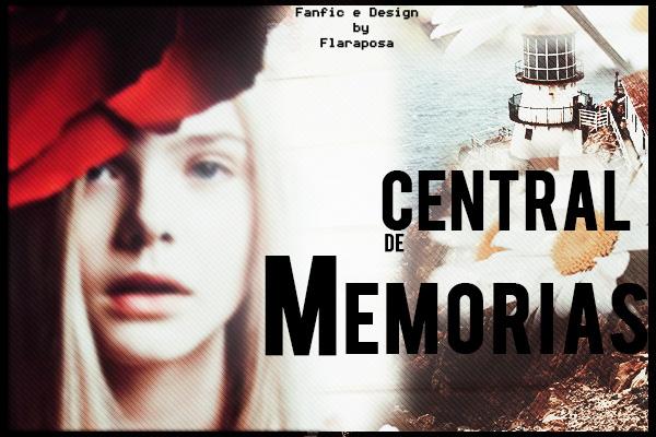 Fanfic / Fanfiction Central de memorias - Interativa