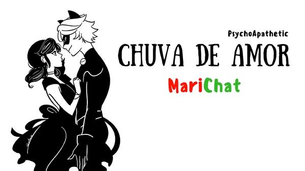 Fanfic / Fanfiction Chuva De Amor - Marichat