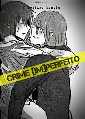 Fanfic / Fanfiction Crime perfeito