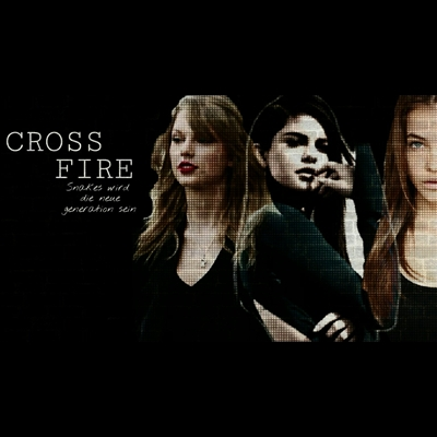 Fanfic / Fanfiction Crossfire