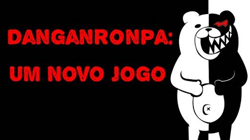 Fanfic / Fanfiction Danganronpa: Um Novo Jogo