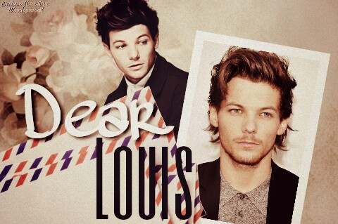 Fanfic / Fanfiction Dear Louis