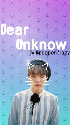 Fanfic / Fanfiction Dear Unknow ll Fanfic Min Yoongi BTS