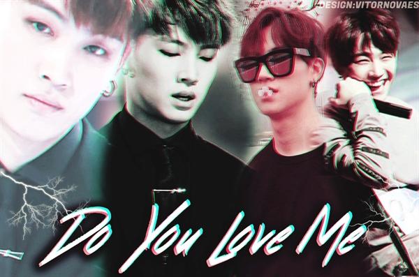 Fanfic / Fanfiction Do You Love me (Imagine JB)
