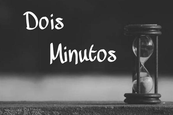 Fanfic / Fanfiction Dois Minutos