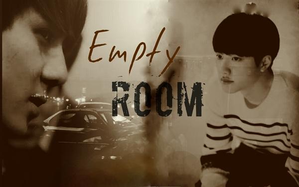 Fanfic / Fanfiction Empty room