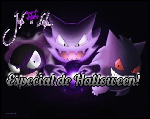 Fanfic / Fanfiction Especial de Halloween!