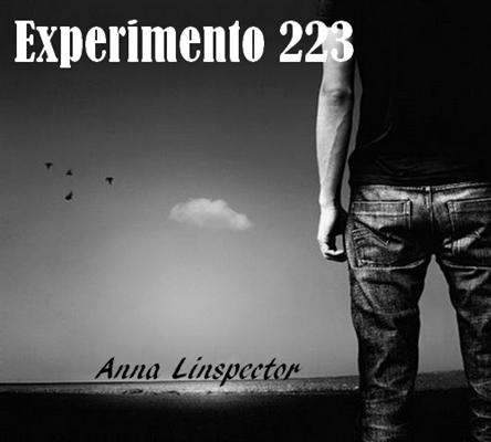 Fanfic / Fanfiction Experimento 223 - Otávio Blasser