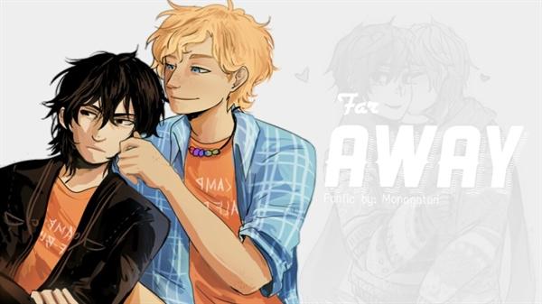 Fanfic / Fanfiction Far away