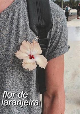 Fanfic / Fanfiction Flor De Laranjeira