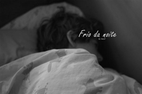 Fanfic / Fanfiction Frio da noite