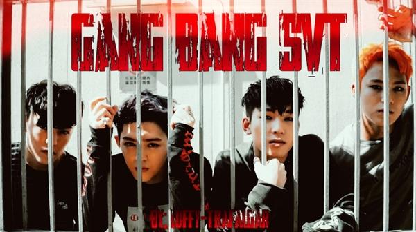 Fanfic / Fanfiction Gang Bang SVT