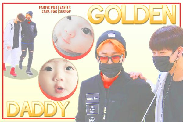 Fanfic / Fanfiction Golden Daddy