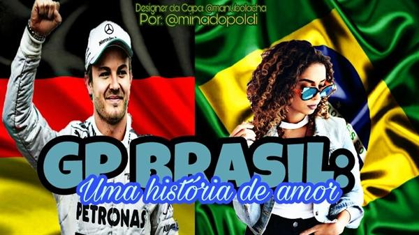 Fanfic / Fanfiction GP Brasil: Uma Historia de Amor