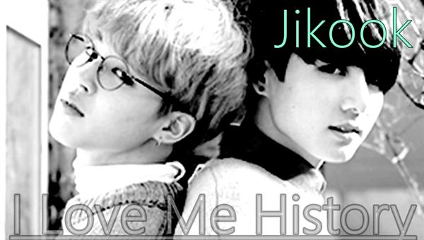 Fanfic / Fanfiction I Love Me History - Jikook