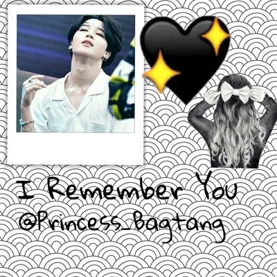 Fanfic / Fanfiction I Remember You - Imagine Jimin BTS
