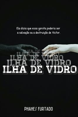 Fanfic / Fanfiction Ilha de Vidro