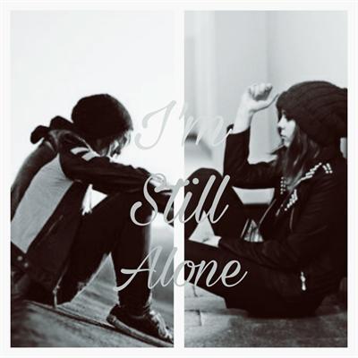 Fanfic / Fanfiction I'm Still Alone
