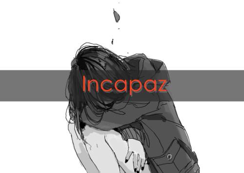 Fanfic / Fanfiction Incapaz