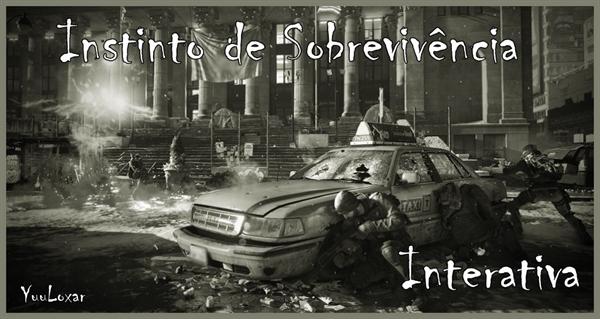 Fanfic / Fanfiction Remains: Instinto de Sobrevivência - Interativa
