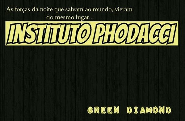 Fanfic / Fanfiction Instituto Phodacci