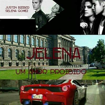 Fanfic / Fanfiction Jelena - Um Amor Proibido