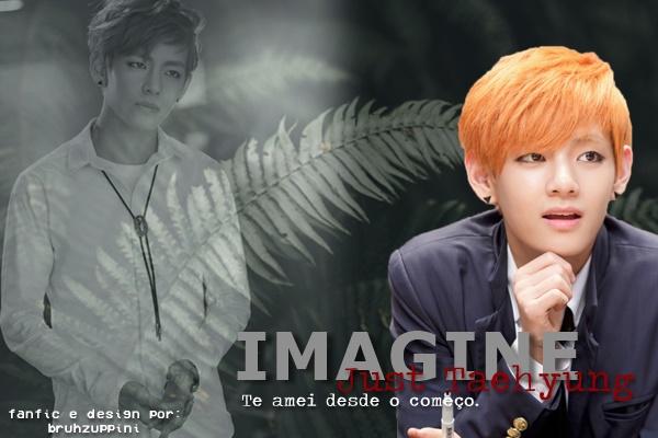 Fanfic / Fanfiction Just Taehyung - IMAGINE BTS