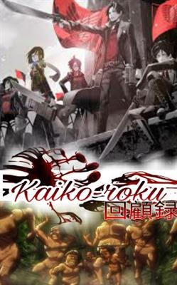 Fanfic / Fanfiction Kaiko-roku