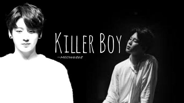 Fanfic / Fanfiction Killer Boy