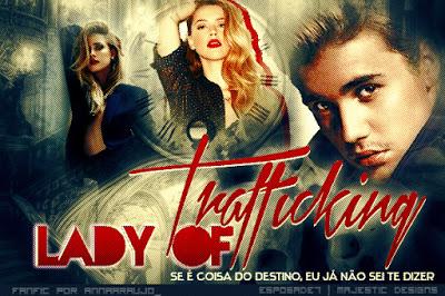 Fanfic / Fanfiction Lady of Trafficking - Second Season