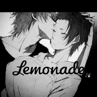 Fanfic / Fanfiction Lemonade-Fanfic cancelada/hiatus-