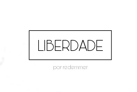 Fanfic / Fanfiction Liberdade